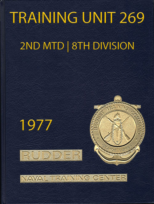 Front Cover, Navy Boot Camp Book 1977 Company 269 The Rudder