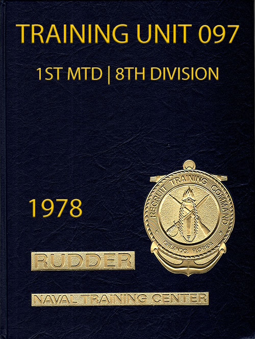 Front Cover, Navy Boot Camp Book 1978 Company 097 The Rudder