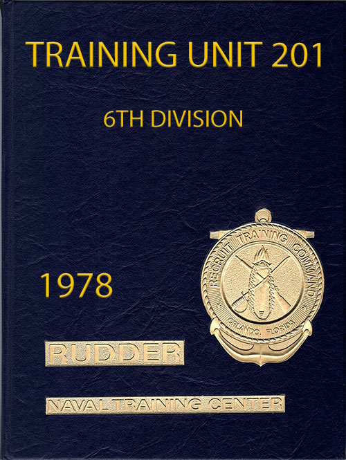 Front Cover, Navy Boot Camp Book 1978 Company 201 The Rudder