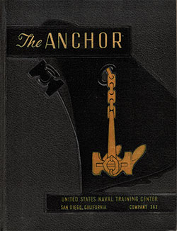 "Front Cover, Navy Boot Camp Yearbook ""The Anchor,"" United States Naval Training Center, San Diego, CA, Company 1958-362."