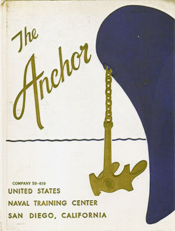 Front Cover, Navy Boot Camp Book 1959 Company 619 The Anchor
