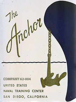 Front Cover, The Anchor 1962 Company 004, Navy Boot Camp Yearbook.