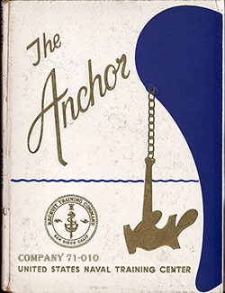 Front Cover, Navy Boot Camp Book 1971 Company 010 The Anchor