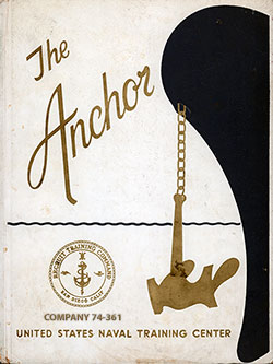Front Cover, The Anchor 1974 Company 361, Navy Boot Camp Yearbook.