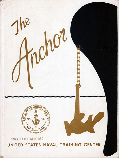 Front Cover, The Anchor 1977 Company 052, Navy Boot Camp Yearbook.