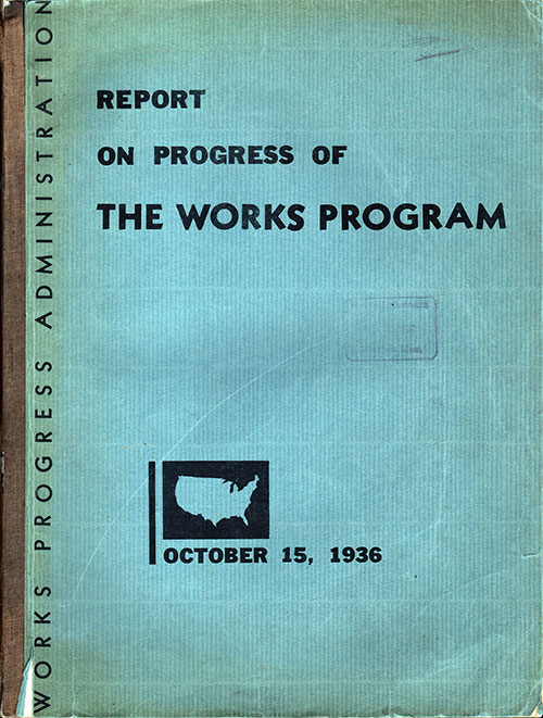 WPA - Report on Progress of The Works Program - 1936