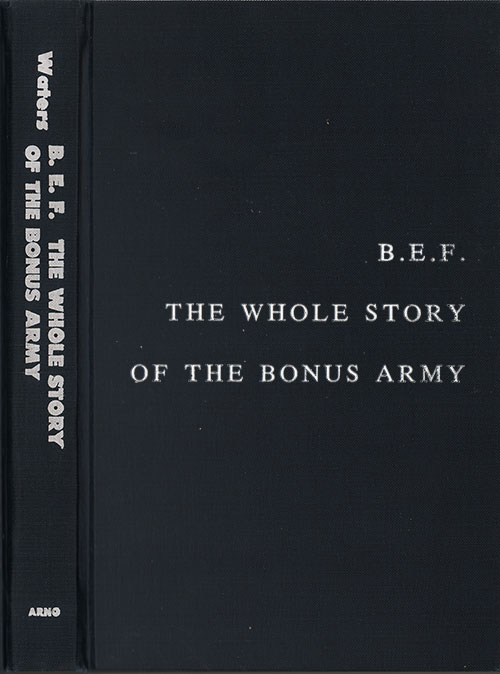 Front Cover, B.E.F. The Whole Story of The Bonus Army, 1933.