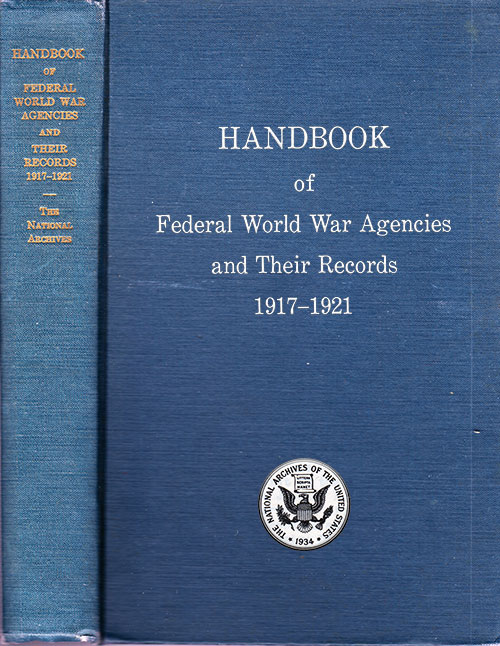Front Cover & Binding, Handbook of Federal World War Agencies and Their Records 1917-1921: National Archives Publication No. 24, 1943.