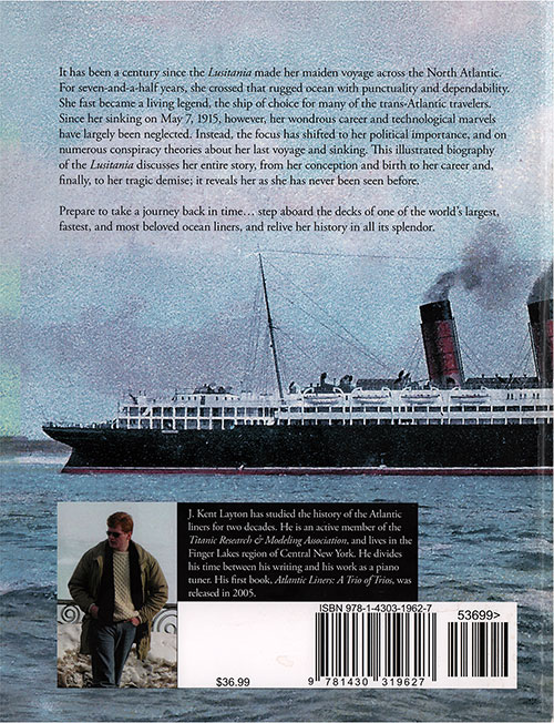Back Cover, Lusitania: An Illustrated Biography of the Ship of Splendor, 2007.