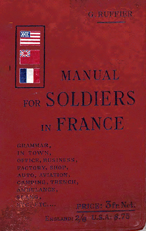 Front Cover, Manual for Soldiers in France: In Town and Field Service, 1918.