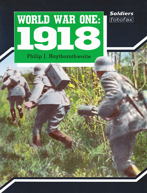 Front Cover, World War One 1918: Soldiers, 1990.