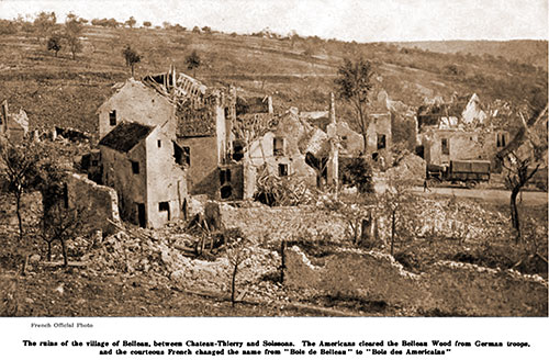 The Ruins of the Village of Belleau, between Château-Thierry and Soissons.
