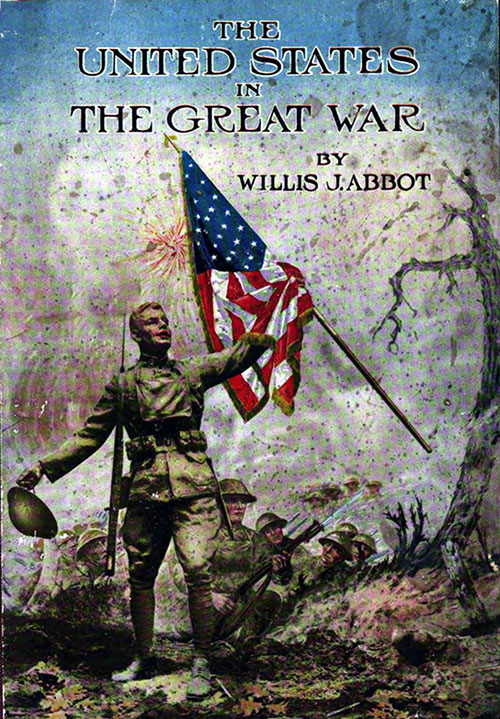 Front Cover, The United States in The Great War by Willis J. Abbot, 1919.