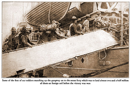 Some of the First of Our Soldiers Marching up the Gangway on to the Ocean Ferry