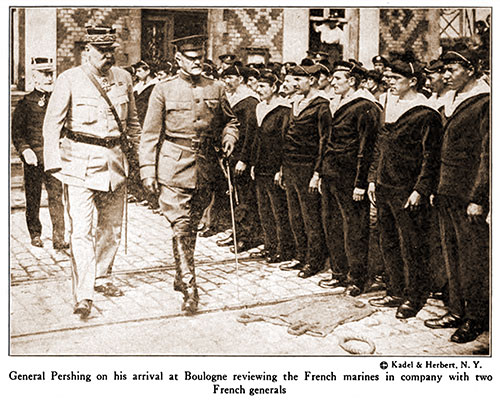 General Pershing on His Arrival at Boulogne Reviewing the French Marines in Company with Two French Generals.