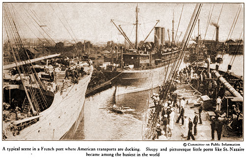 A Typical Scene in a French Port Where American Transports Are Docking.