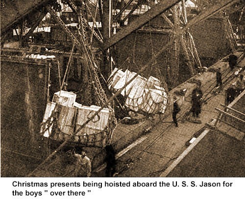 "Christmas Presents Being Hoisted Aboard the USS Jason for the Boys ""Over There."""