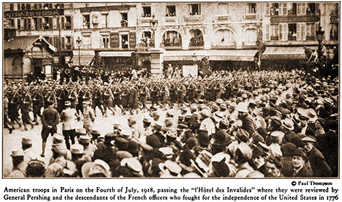 "American Troops in Paris on the Fourth of July, 1918, Passing the "" L'hôtel Des Invalides"""