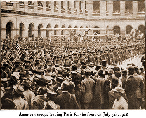 American Troops Leaving Paris for the Front on July 5th, 1918.