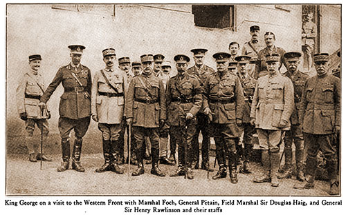 King George on a visit to the Western Front with Marshal Foch, General Pétain, Field Marshal Sir Douglas Haig, and General Sir Henry Rawlinson and Their Staffs.