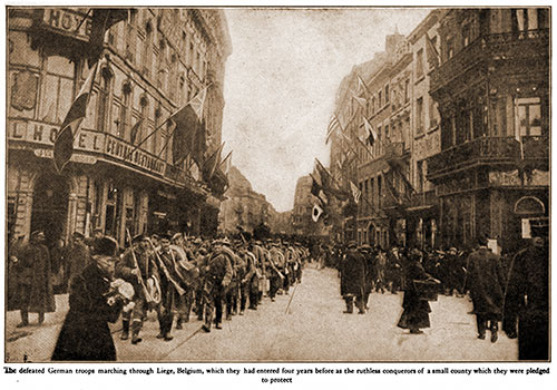 The Defeated German Troops Marching through Liege, Belgium