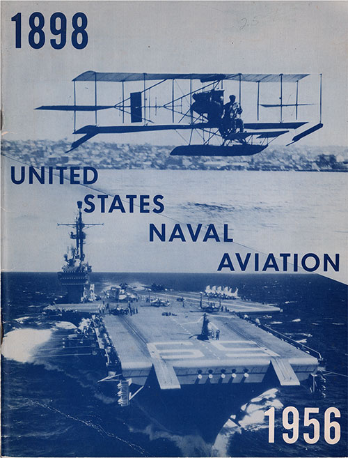 Front Cover of United States Naval Aviation 1898-1956.