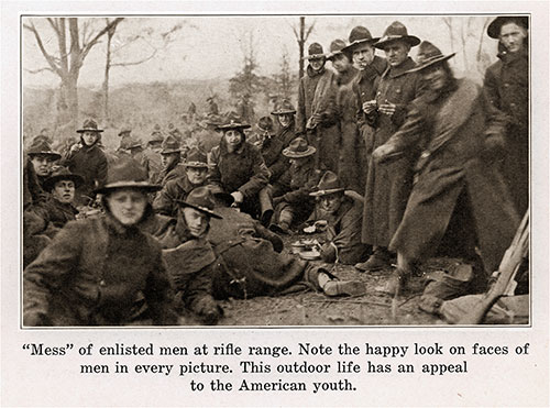 "The ""Mess"" of Enlisted Men at the Rifle Range. Note the Happy Look on the Faces of Men in Every Picture."