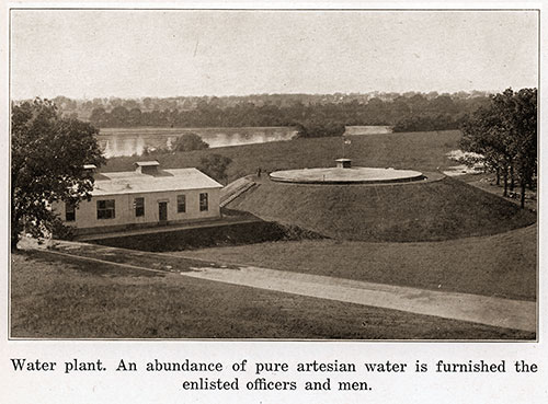 Water Plant. an Abundance of Pure Artesian Water Is Furnished the Enlisted Officers and Men.