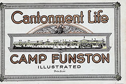 Front Cover, Camp Funston: Illustrated -- Cantonment Life, 1918.