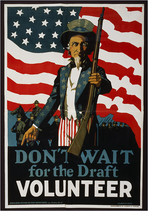 Don't Wait for the Draft--volunteer. Poster Showing Uncle Sam, against a Backdrop of Troops and the American Flag, Offering a Rifle, 1917.