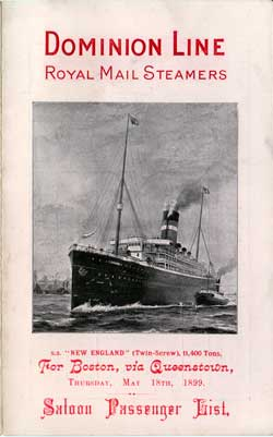 List of Saloon Passengers abord the Domion Line Steamship S.S. New England 1899