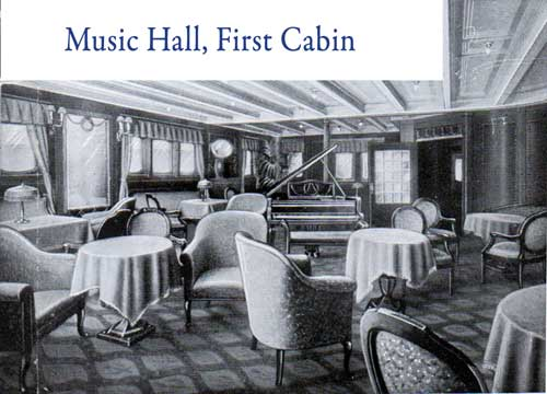 Music Hall, First Cabin