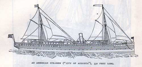 An American Steamer City of Augusta, 330 Feet Long.