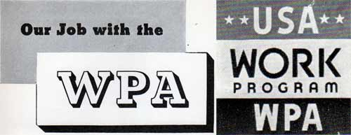 The WPA - Works Progress Administration Historical Records Archives